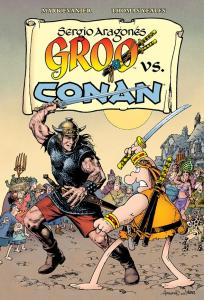 Groo vs. Conan San Diego Comic-Con Exclusive Hardcover Edition