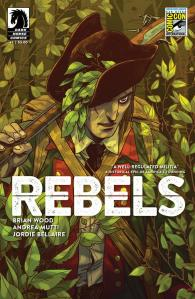 Rebels #1 San Diego Comic-Con International Exclusive Variant Cover