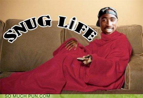 Tupac Snug Life