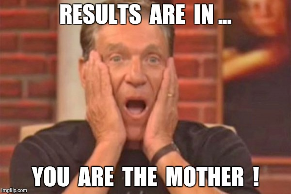 Maury Povich You Are The Mother